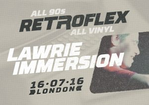 Retroflex: Lawrie Immersion